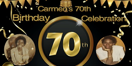 70th Birthday Celebration for Carmen tickets