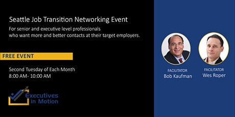 Executives In Motion (SEATTLE) - Virtual Job Search Networking Event tickets