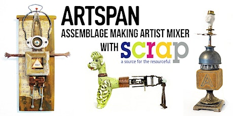 Artist Mixer: Assemblage Art Making with SCRAP tickets