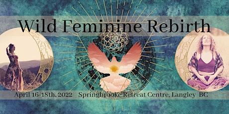 Wild Feminine Rebith tickets