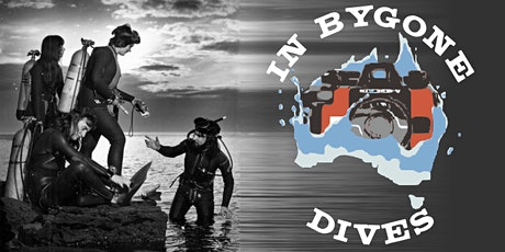 In Bygone Dives Launch tickets