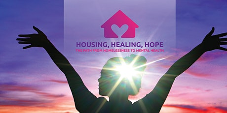 Housing Healing Hope: The Path from Homelessness to Mental Health tickets