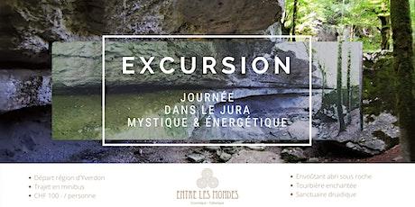 Excursion dans le Jura mystique & énergétique ! tickets