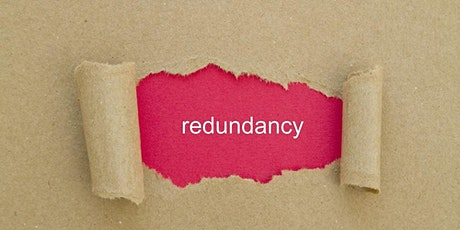 How to Navigate Your Way Through The Redundancy Process tickets