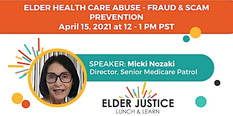 Elder Health Care Abuse: Fraud and Scam Prevention tickets