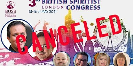 3rd BRITISH SPIRITIST CONGRESS - CANCELED tickets