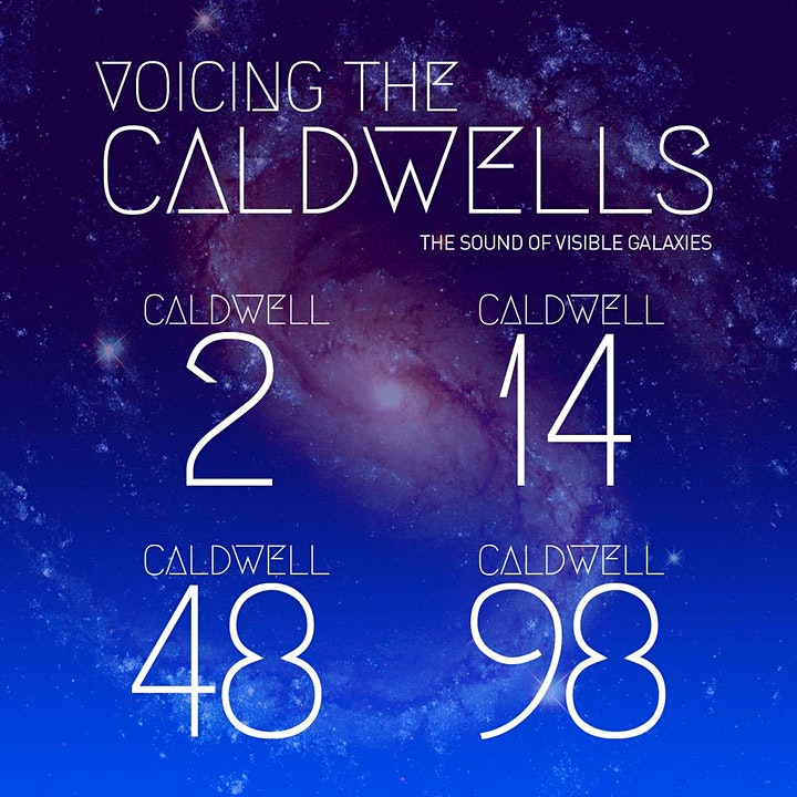 VOICING THE CALDWELLS: The Sound of Visible Galaxies image