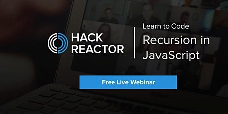 Learn To Code: Recursion in JavaScript [Live-Online] tickets
