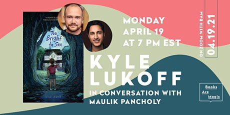 Kyle Lukoff: Too Bright to See w/ Maulik Pancholy tickets