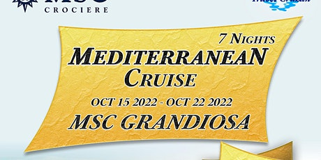 7 NIGHT MEDITERRANEAN CRUISE ON MSC GRANDIOSO entradas