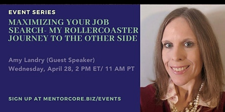 Maximizing your Job Search- My Rollercoaster Journey to the Other Side tickets