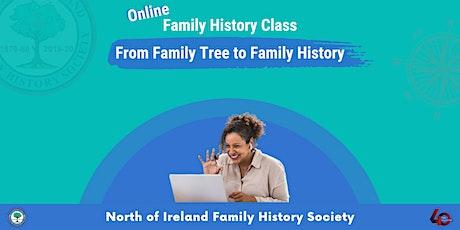 From Family Tree to Family History tickets