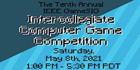 Tenth Annual IEEE GameSIG Intercollegiate Computer Game Showcase tickets
