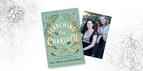 Heritage Festival celebrations with Kate Forsyth & Belinda Murrell tickets