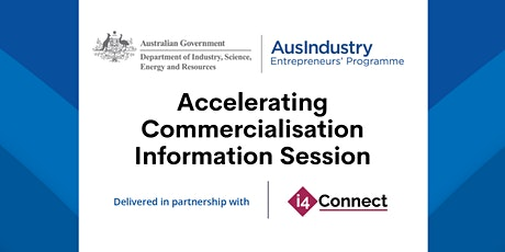 Accelerating Commercialisation: Information Session (VIC) tickets
