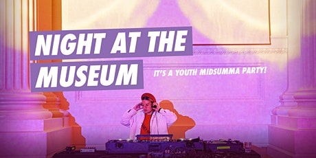 Night at the Museum: Youth Midsumma Party tickets