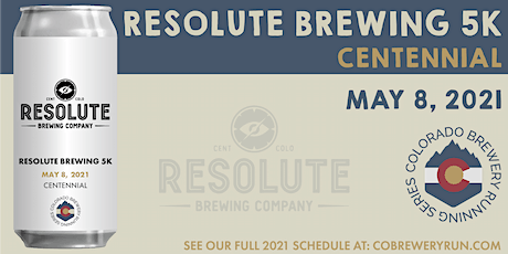 Resolute Brewing 5k | Colorado Brewery Running Series tickets