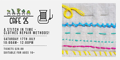 A Stitch in Time - clothes repair methods!| Cafe 25 tickets