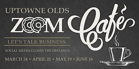 Social Media Zoom Café tickets