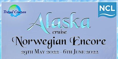 7-DAY CRUISE ON NORWEGIAN ENCORE : ALASKA tickets