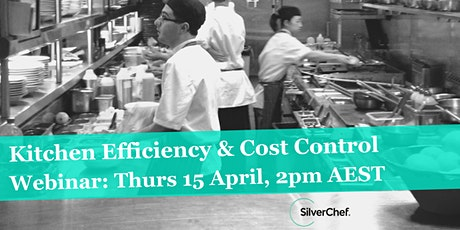 Kitchen Efficiency & Cost Control with Dominic Cain tickets