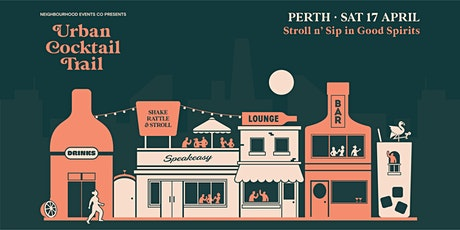 Urban Cocktail Trail Perth tickets