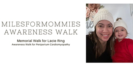 Miles for Mommies Memorial/Awareness Walk tickets
