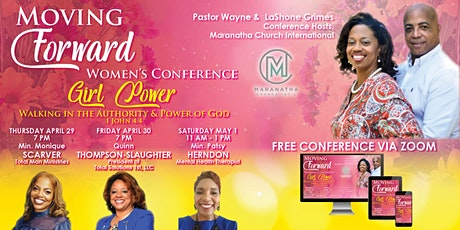 """Moving Forward Women's Conference-""""Girl Power: Walking in God's Authority"""" tickets"""