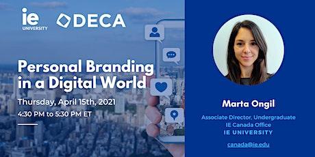 Ontario DECA x IE University: Personal Branding in a Digital World tickets