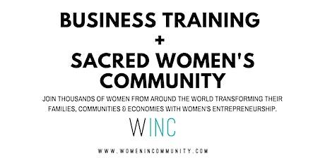 WINC Webinars for Women Entrepreneurs - Business Training + Community tickets