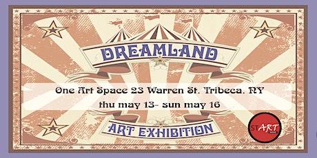 Dreamland Art Exhibition tickets