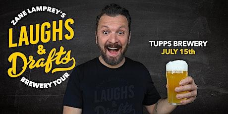 TUPPS BREWING •  Zane Lamprey's  Laughs & Drafts  • McKinney, TX tickets