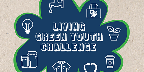 Living Green Youth Challenge - Sustainable Fashion tickets