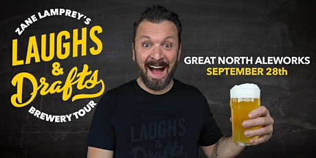 GREAT NORTH ALEWORKS •  Zane Lamprey's  Laughs & Drafts  • Manchester, NH tickets