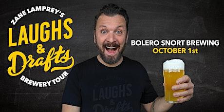 BOLERO SNORT BREWING •  Zane Lamprey's  Laughs & Drafts  • Carlstadt, NJ tickets