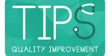 TIPS QI -  How to mentor a quality improvement project tickets