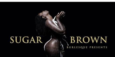 Sugar Brown Burlesque Bad & Bougie Comedy Show (Detroit  ) tickets
