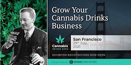 2021 Cannabis Drinks Expo - Exhibitor Registration Portal (San Francisco) tickets