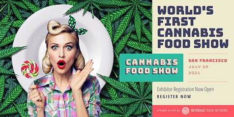 2021 Cannabis Food Show - Exhibitor Registration Portal (San Francisco) tickets