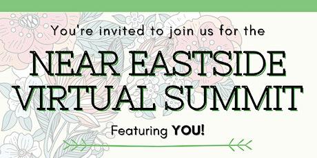 Near Eastside Virtual Summit: Featuring YOU! tickets