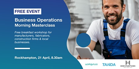 Business Operations Morning Masterclass | Free Breakfast Workshop tickets