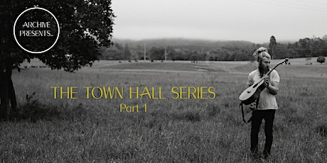 The Town Hall Series Part 1 tickets