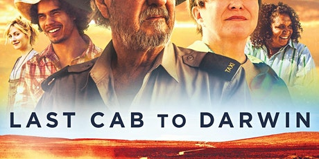 Classic Movies @ Port Broughton -  Last Cab to Darwin tickets