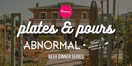 Plates & Pours With Abnormal Beer Co. & Wren House Brewing tickets