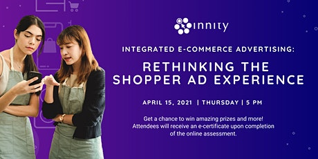 Integrated E-Commerce Advertising: Rethinking the Shopper Ad Experience tickets