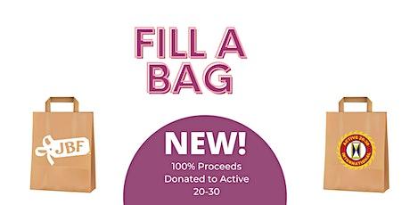 "NEW! ""Fill A Bag"" Fundraiser tickets"