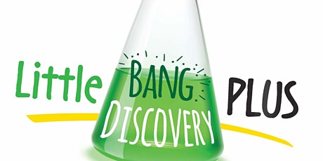 Little Bang Discovery PLUS -  Session 2: Light and Equipment in Science tickets