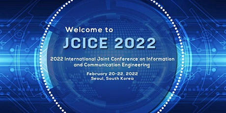 Joint Conference on Information and Communication Engineering (JCICE 2022) tickets