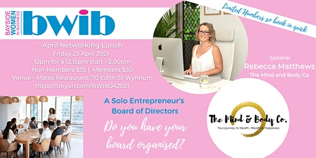 BWIB Networking Event - A Solo Entrepreneur's Board of Directors tickets