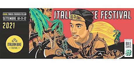 Italian Bike Festival 2021: 10 - 11 - 12 Settembre biglietti